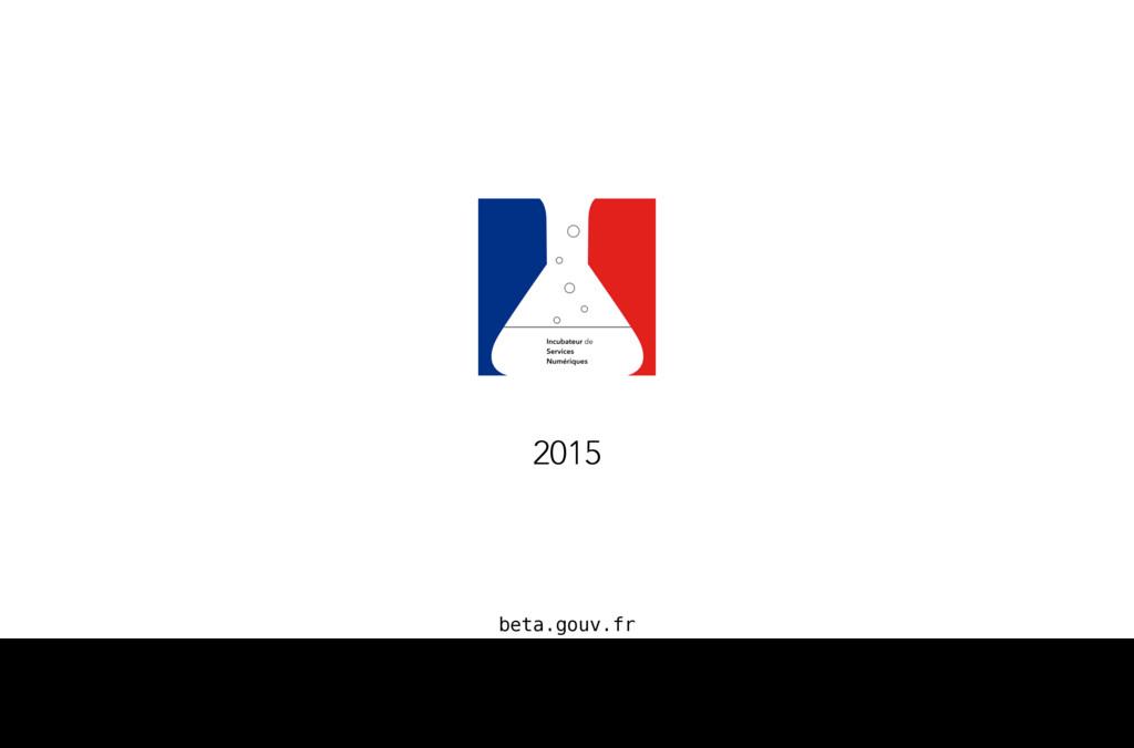 beta.gouv.fr 2015 En France, c'est le portail d...