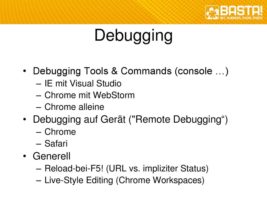 Debugging • Debugging Tools & Commands (console...