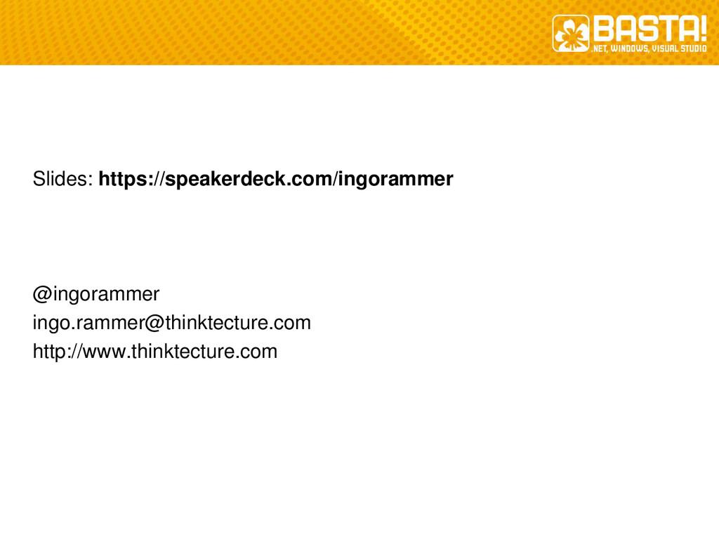 Slides: https://speakerdeck.com/ingorammer @ing...
