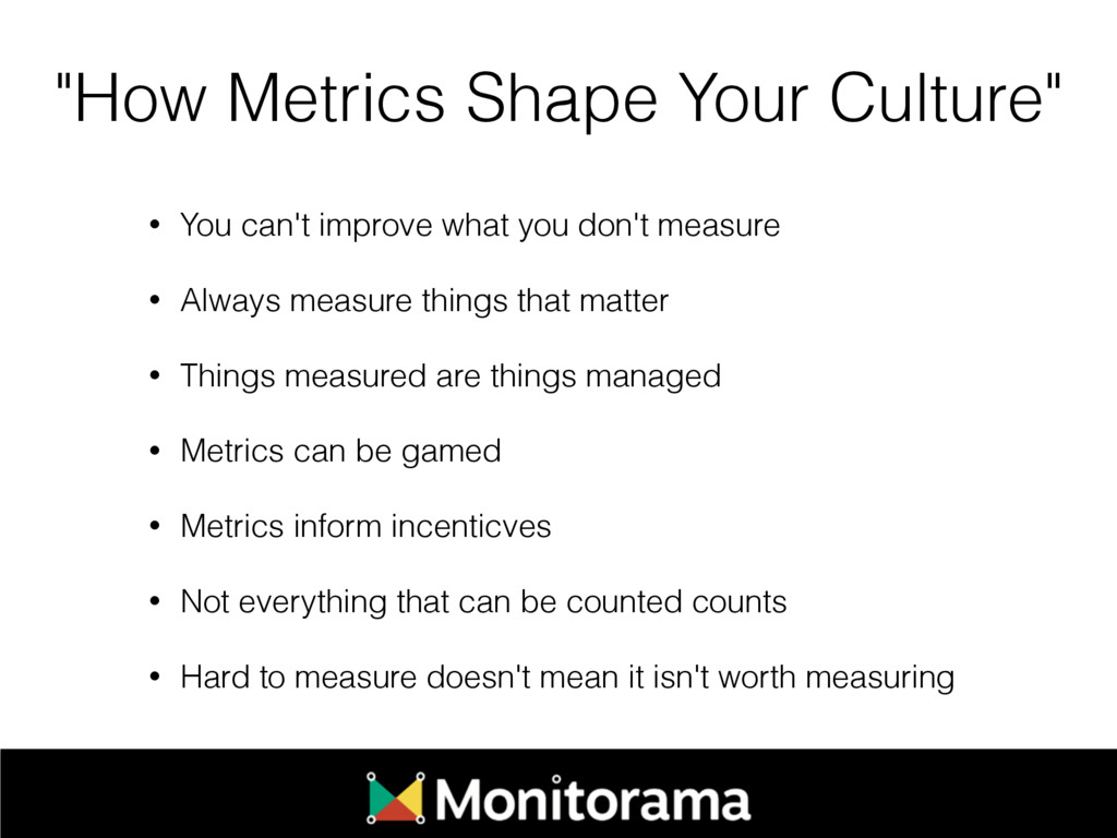 """How Metrics Shape Your Culture"" • You can't im..."