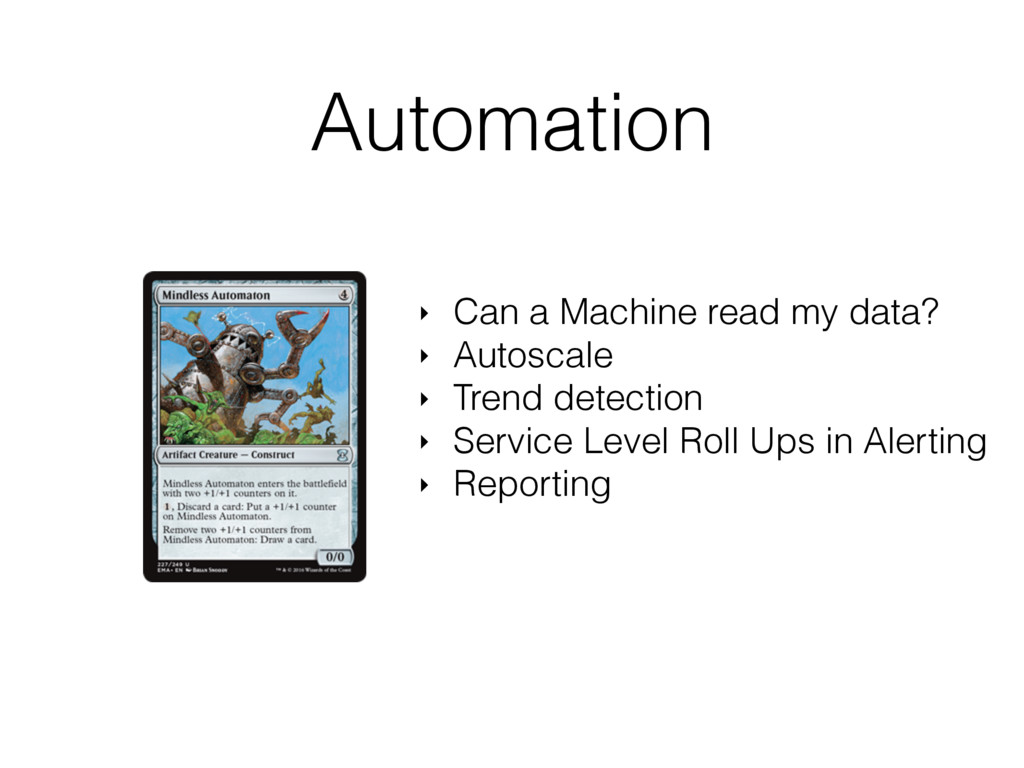 Automation ‣ Can a Machine read my data? ‣ Auto...
