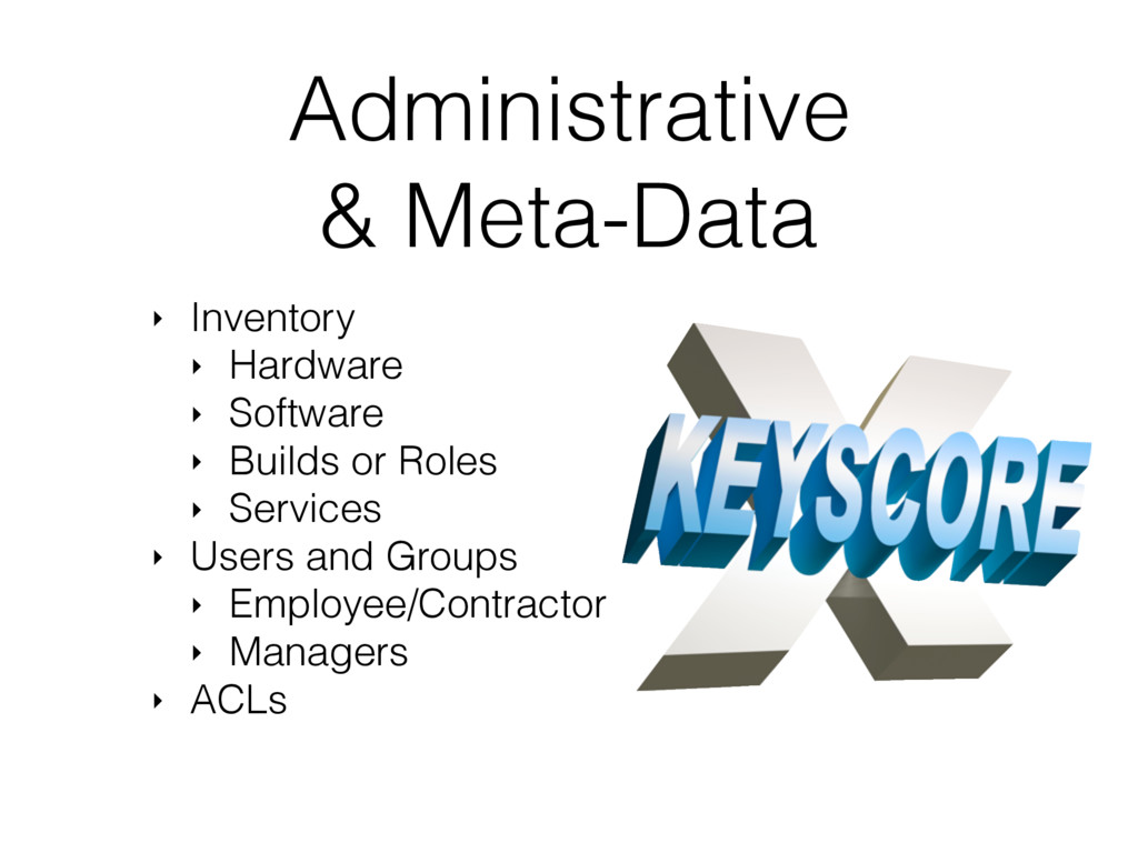 Administrative & Meta-Data ‣ Inventory ‣ Hardwa...