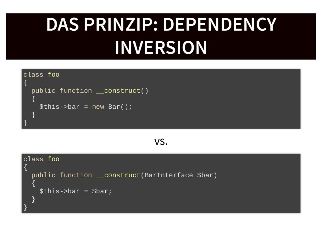 DAS PRINZIP: DEPENDENCY DAS PRINZIP: DEPENDENCY...