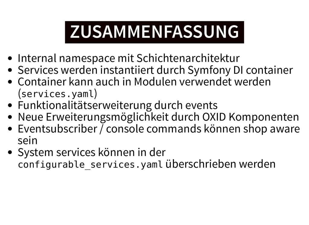 ZUSAMMENFASSUNG ZUSAMMENFASSUNG Internal namesp...