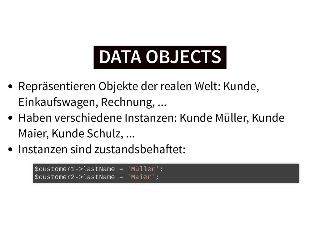 DATA OBJECTS DATA OBJECTS Repräsentieren Objekt...