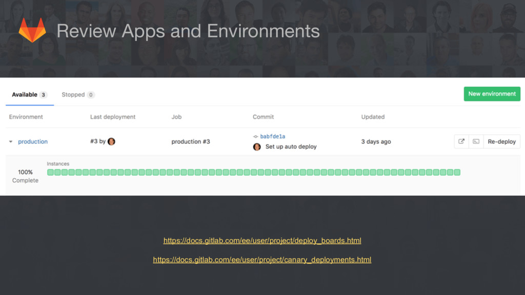 Review Apps and Environments https://docs.gitla...