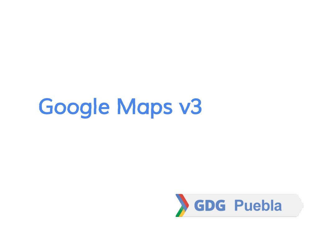 Google Maps v3