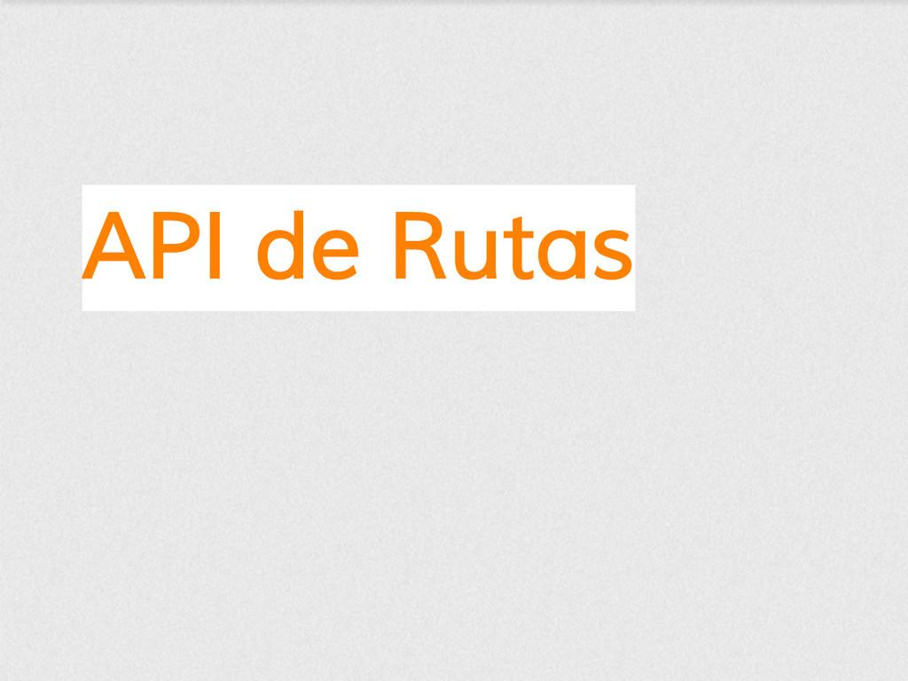 API de Rutas