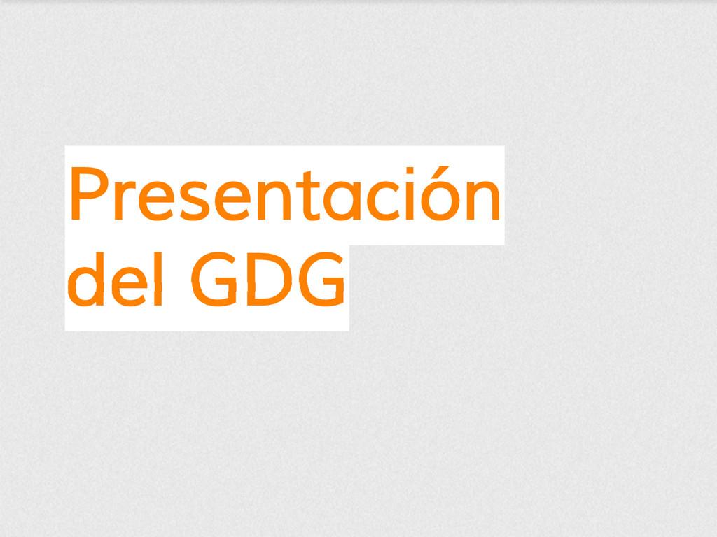 Presentación del GDG