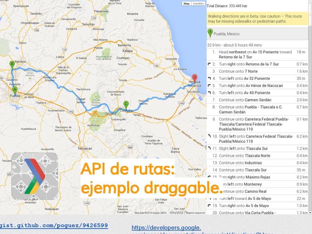 API de rutas: ejemplo draggable. gist.github.co...