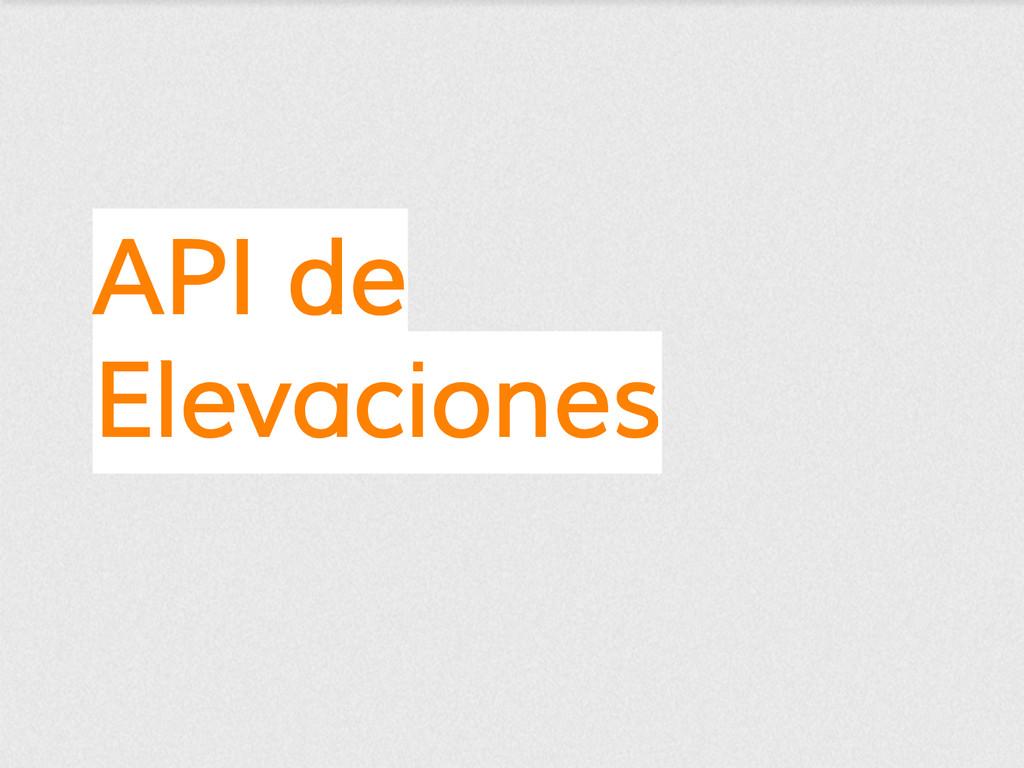 API de Elevaciones