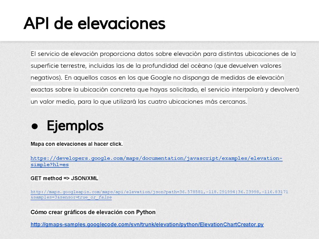 API de elevaciones El servicio de elevación pro...