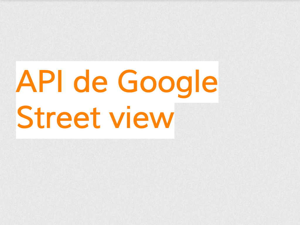API de Google Street view