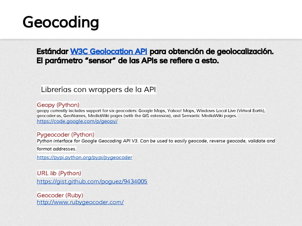 Geocoding Geopy (Python) geopy currently includ...