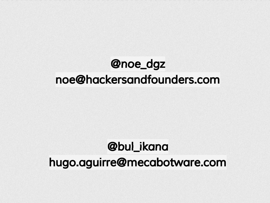 @bul_ikana hugo.aguirre@mecabotware.com @noe_dg...