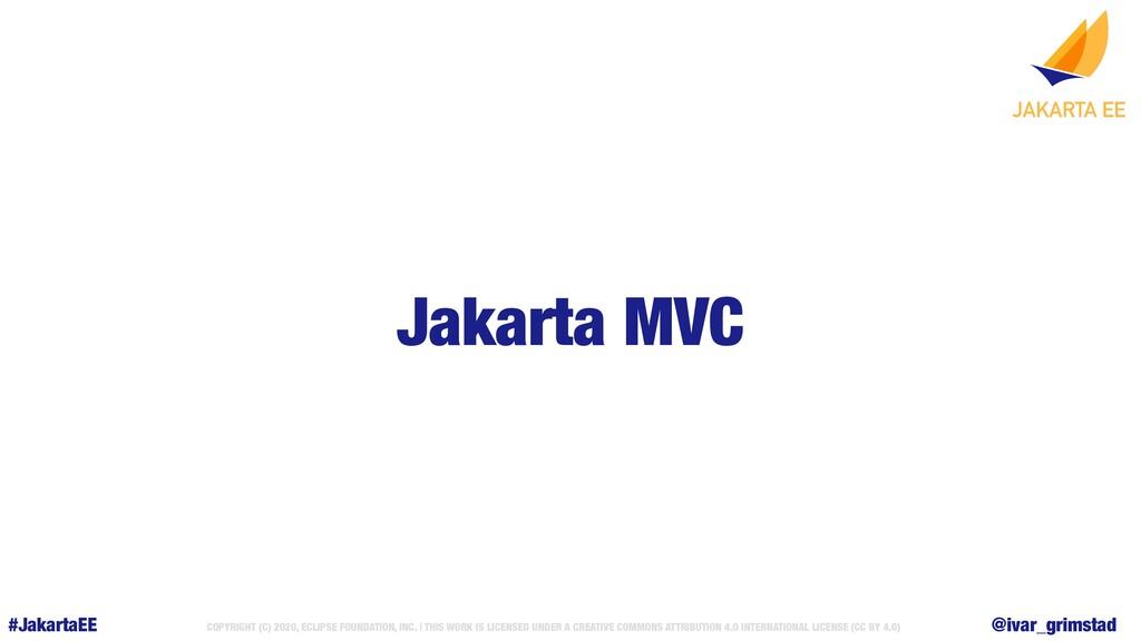 @ivar_grimstad #JakartaEE COPYRIGHT (C) 2020, E...