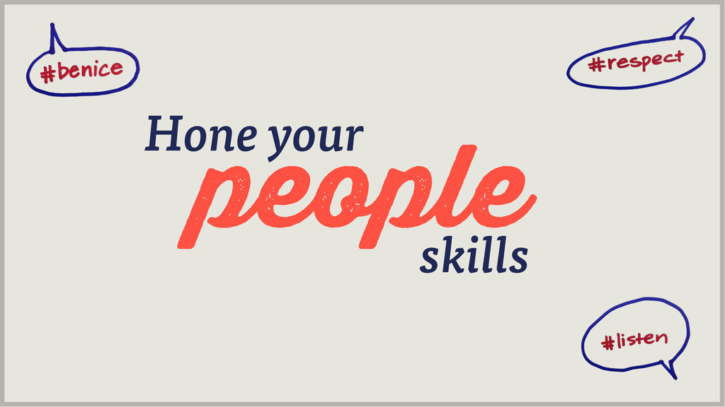 skills people Hone your