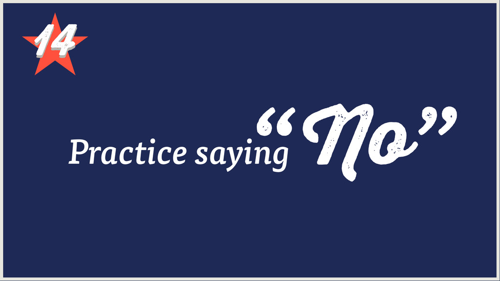 "14 14 ""No"" Practice saying"