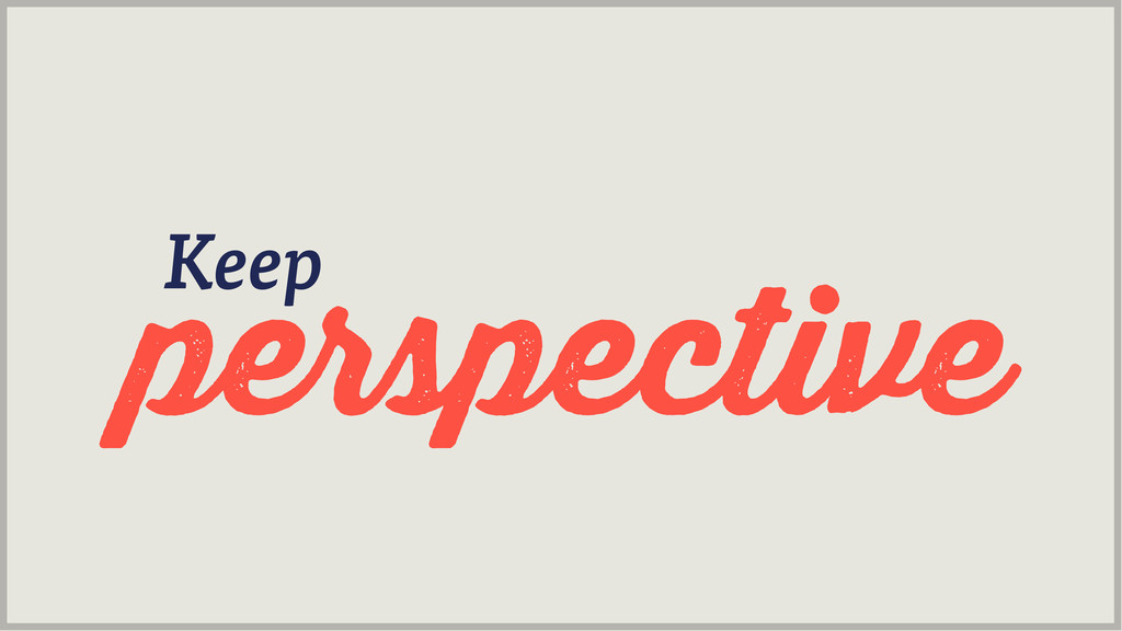 perspective Keep