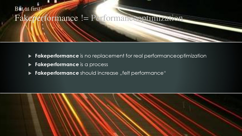 Fakeperformance is no replacement for real pe...