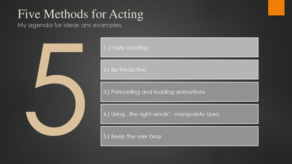 Five Methods for Acting My agenda for ideas ans...