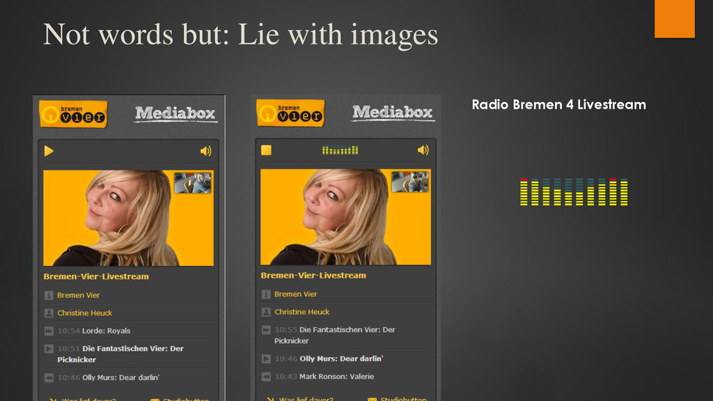 Not words but: Lie with images Radio Bremen 4 L...