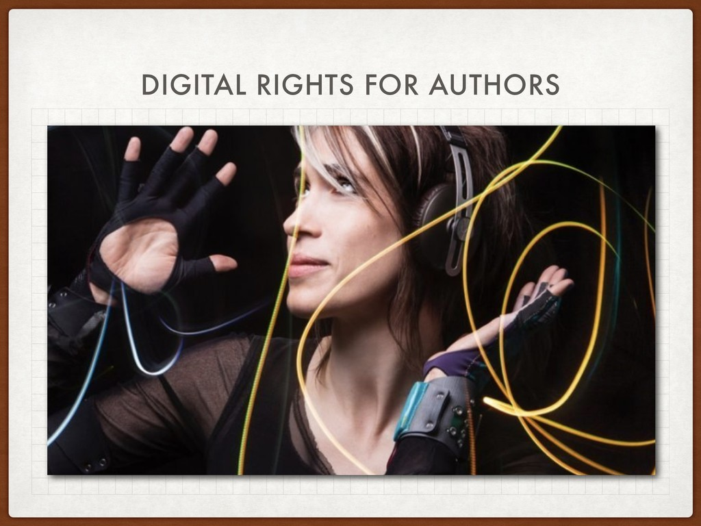 DIGITAL RIGHTS FOR AUTHORS