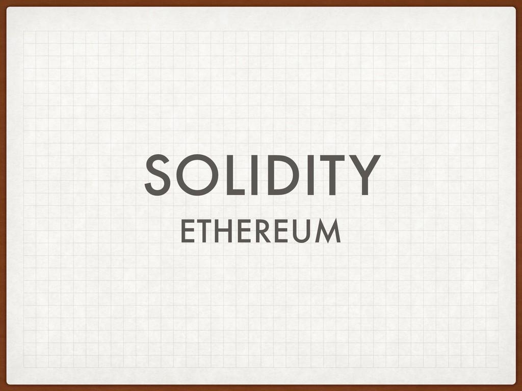 SOLIDITY ETHEREUM