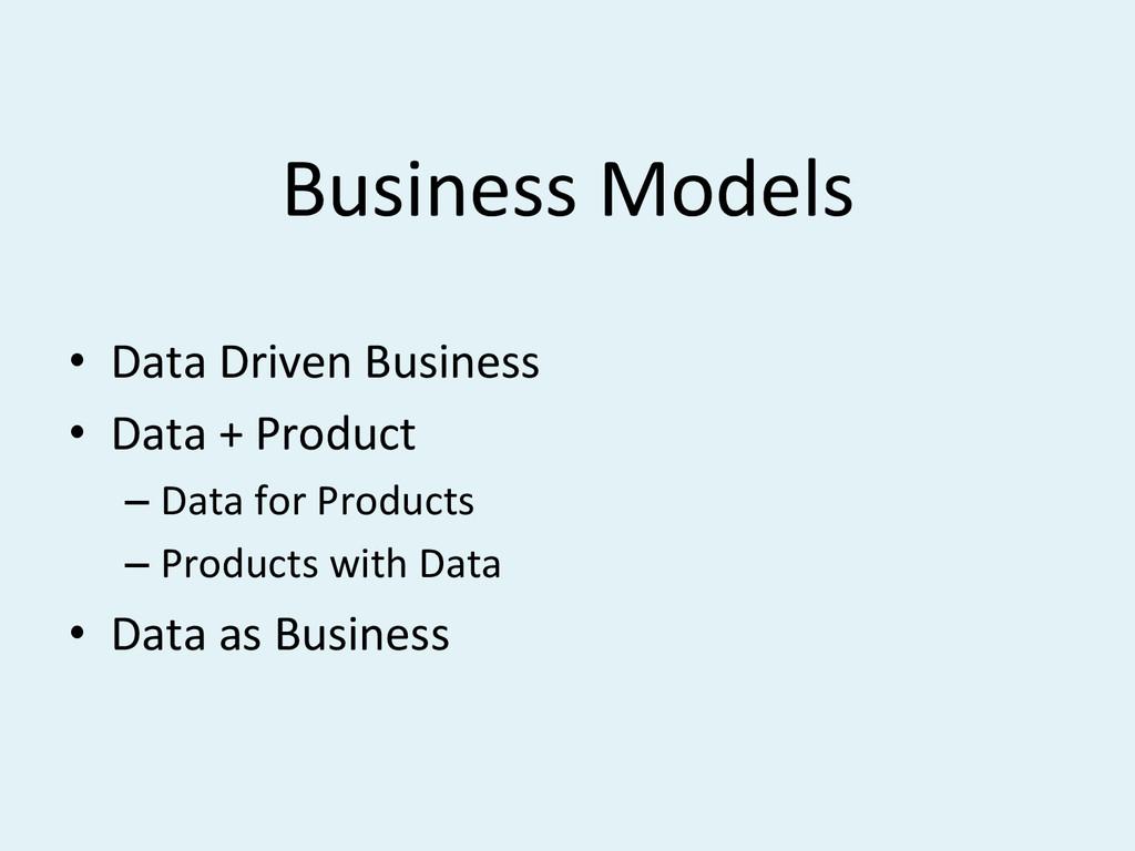 Business#Models# • Data#Driven#Business# • Da...