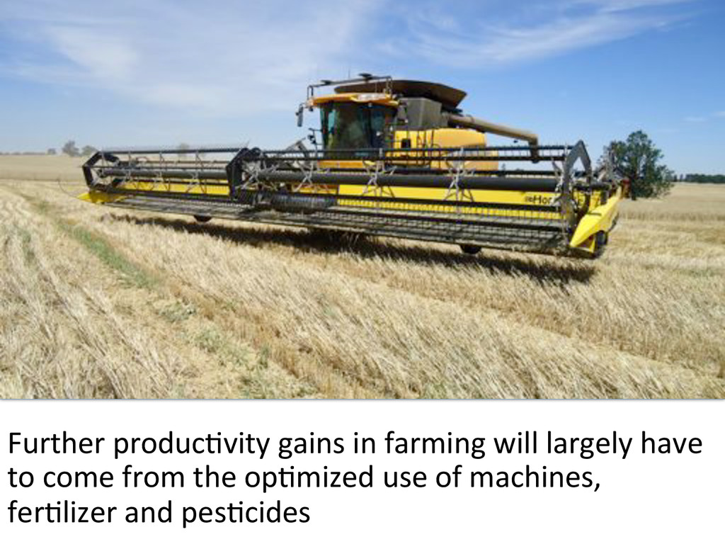Further#producBvity#gains#in#farming#will#large...