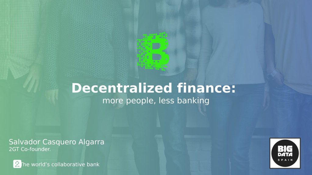 Decentralized finance: more people, less bankin...
