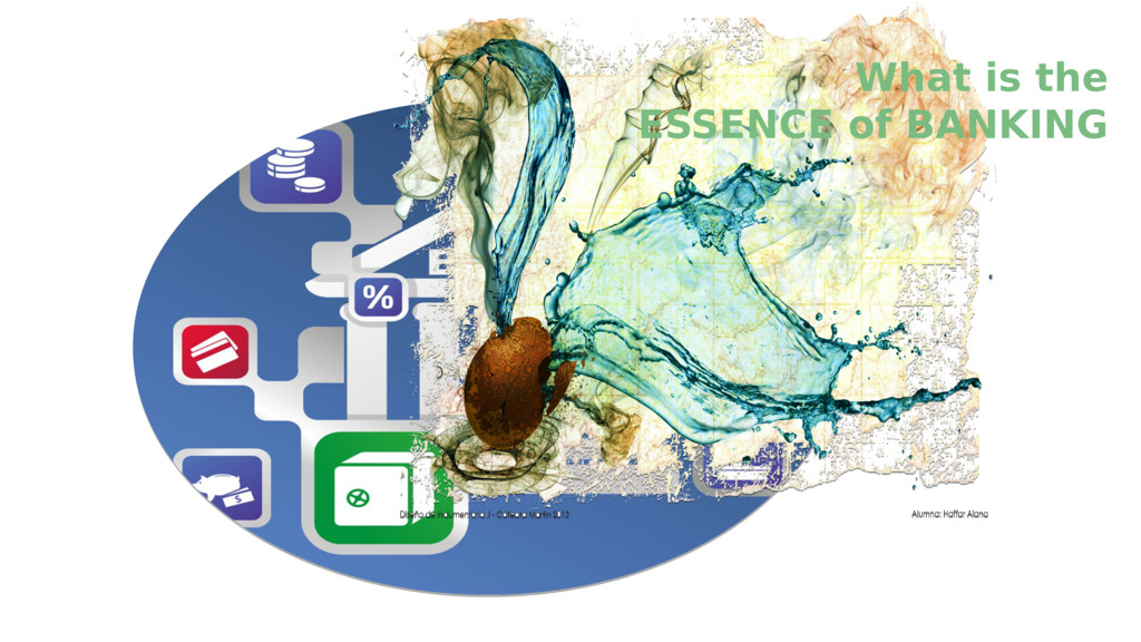 What is the ESSENCE of BANKING