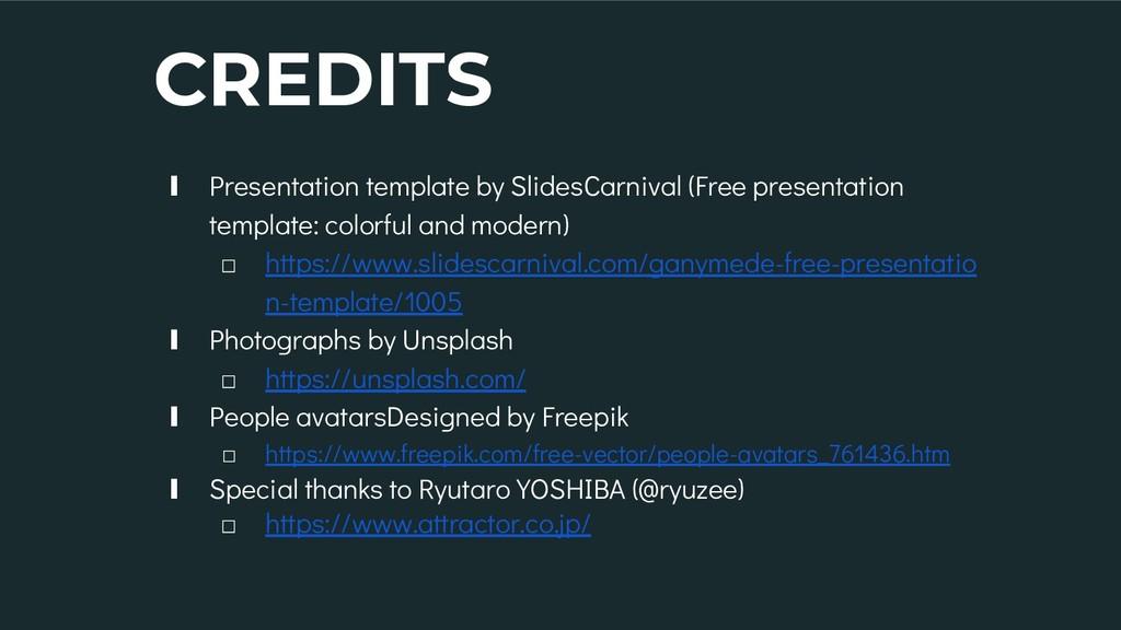 CREDITS ∎ Presentation template by SlidesCarniv...