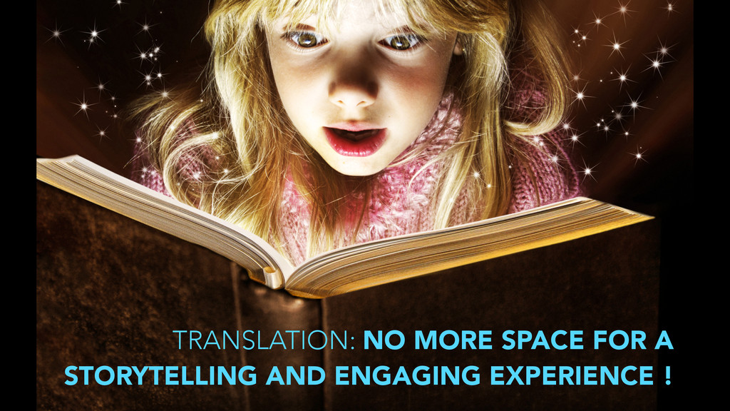 TRANSLATION: NO MORE SPACE FOR A STORYTELLING A...
