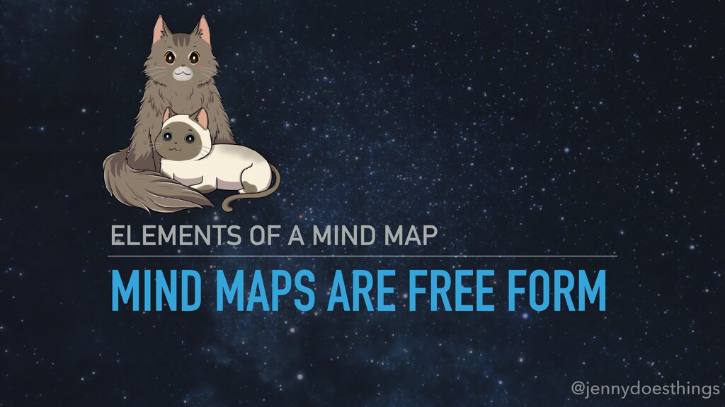 MIND MAPS ARE FREE FORM ELEMENTS OF A MIND MAP ...