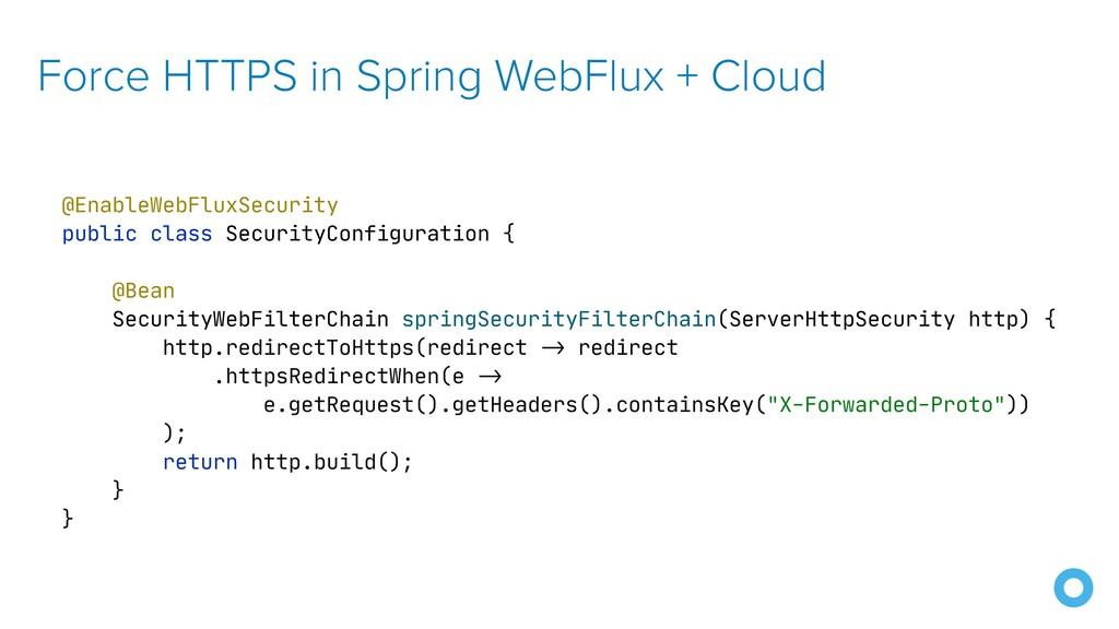 Force HTTPS in Spring WebFlux + Cloud @EnableWe...