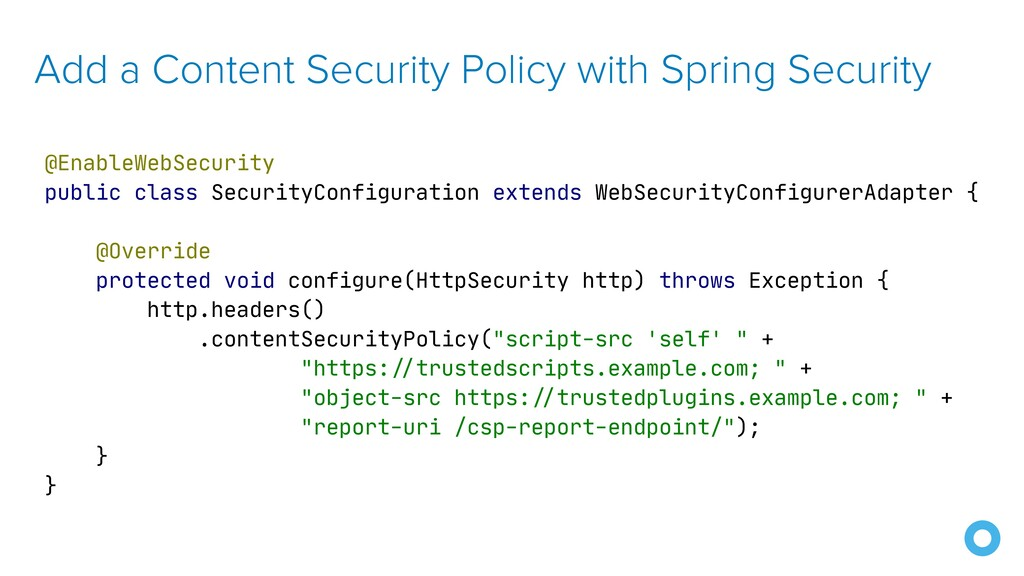 Add a Content Security Policy with Spring Secur...