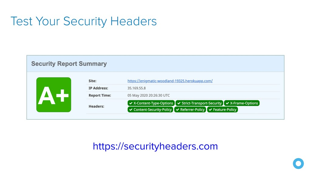 Test Your Security Headers https://securityhead...