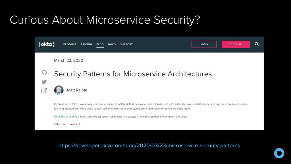 Curious About Microservice Security? https://de...