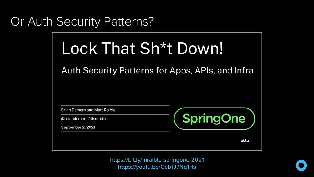 Or Auth Security Patterns? https://bit.ly/mraib...