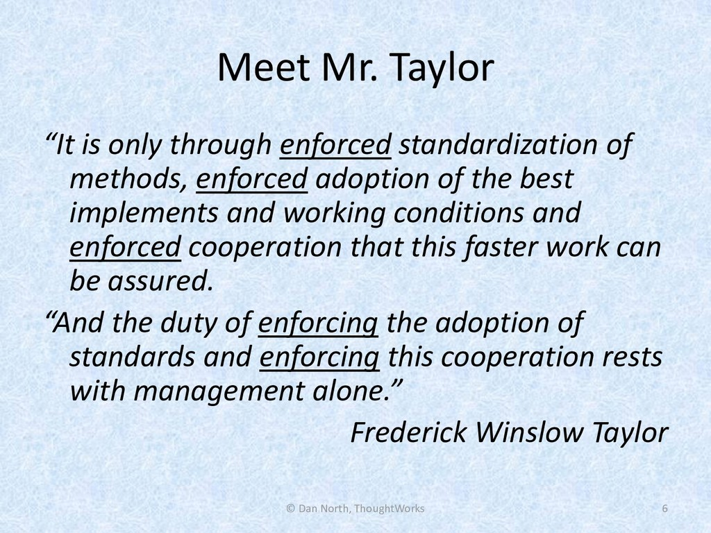 "Meet Mr. Taylor ""It is only through enforced st..."