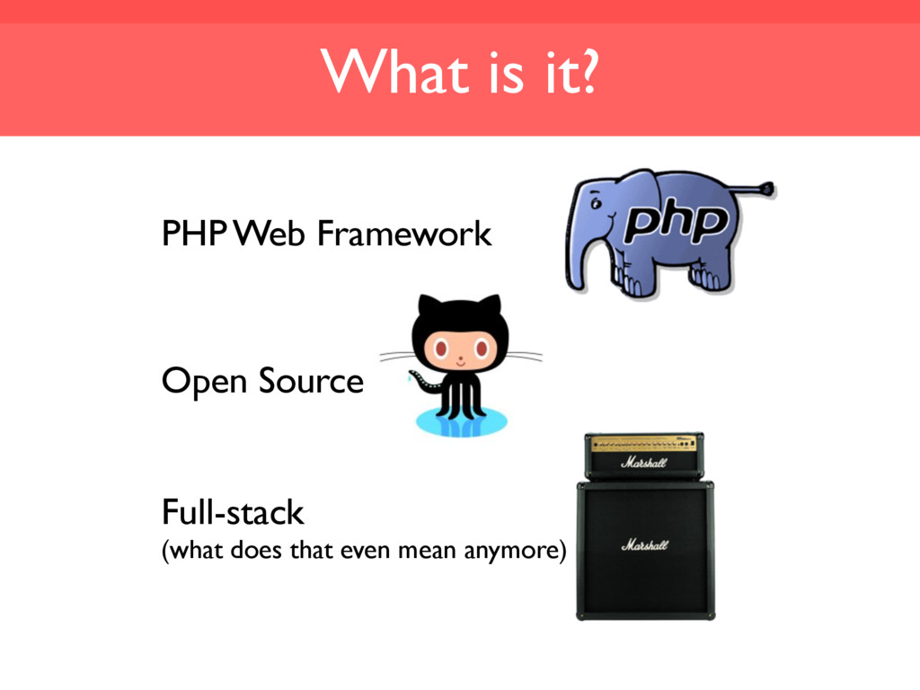 What is it? PHP Web Framework Full-stack (what ...