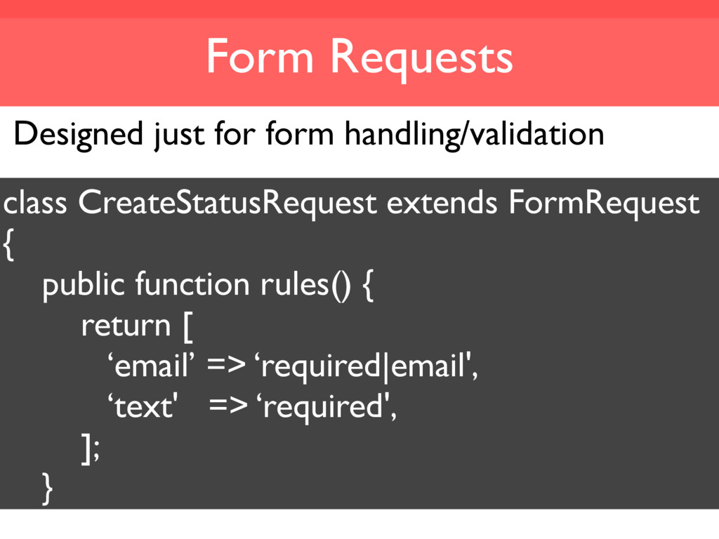 Form Requests Designed just for form handling/v...