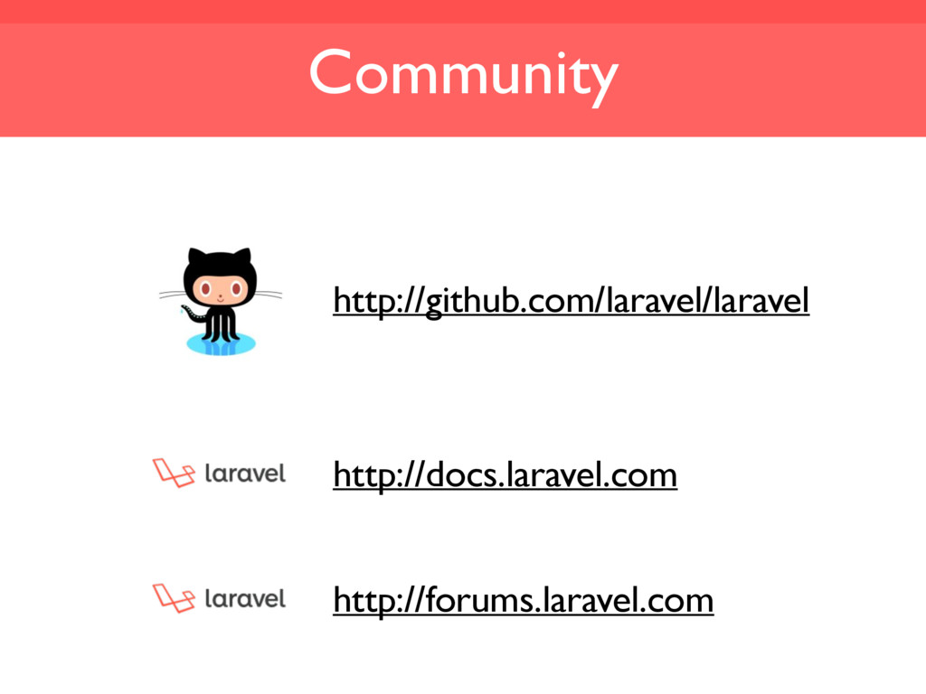 Community http://github.com/laravel/laravel htt...