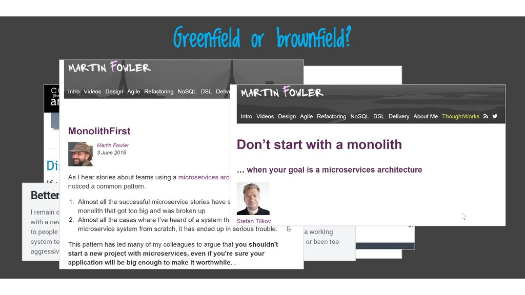 Greenfield or brownfield?