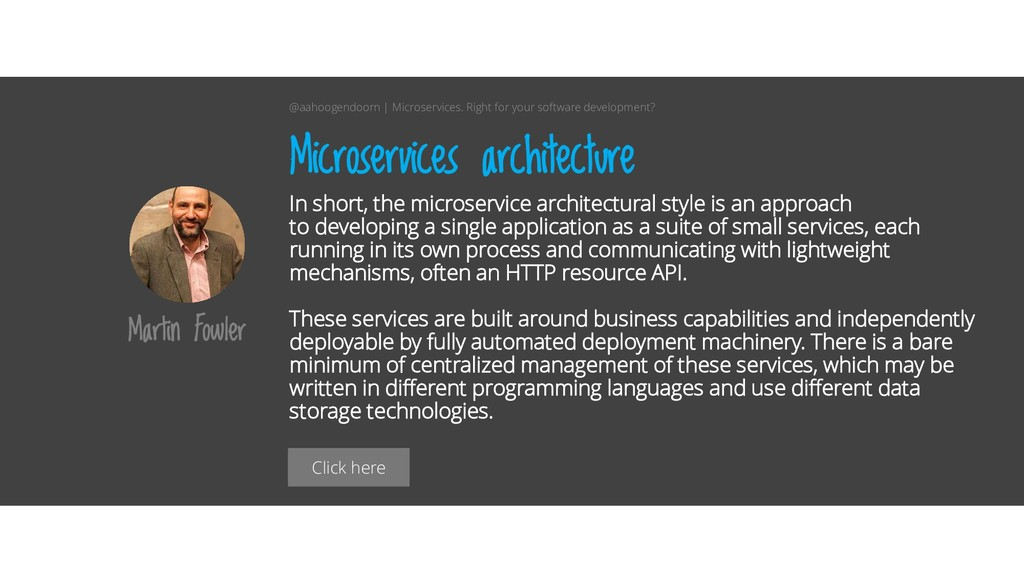 Click here In short, the microservice architect...
