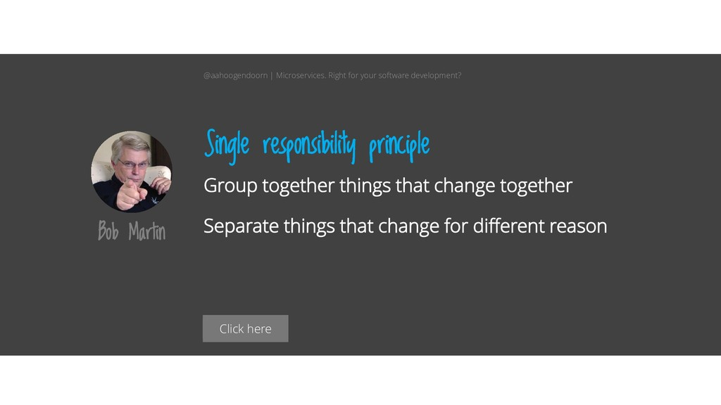 Click here Group together things that change to...