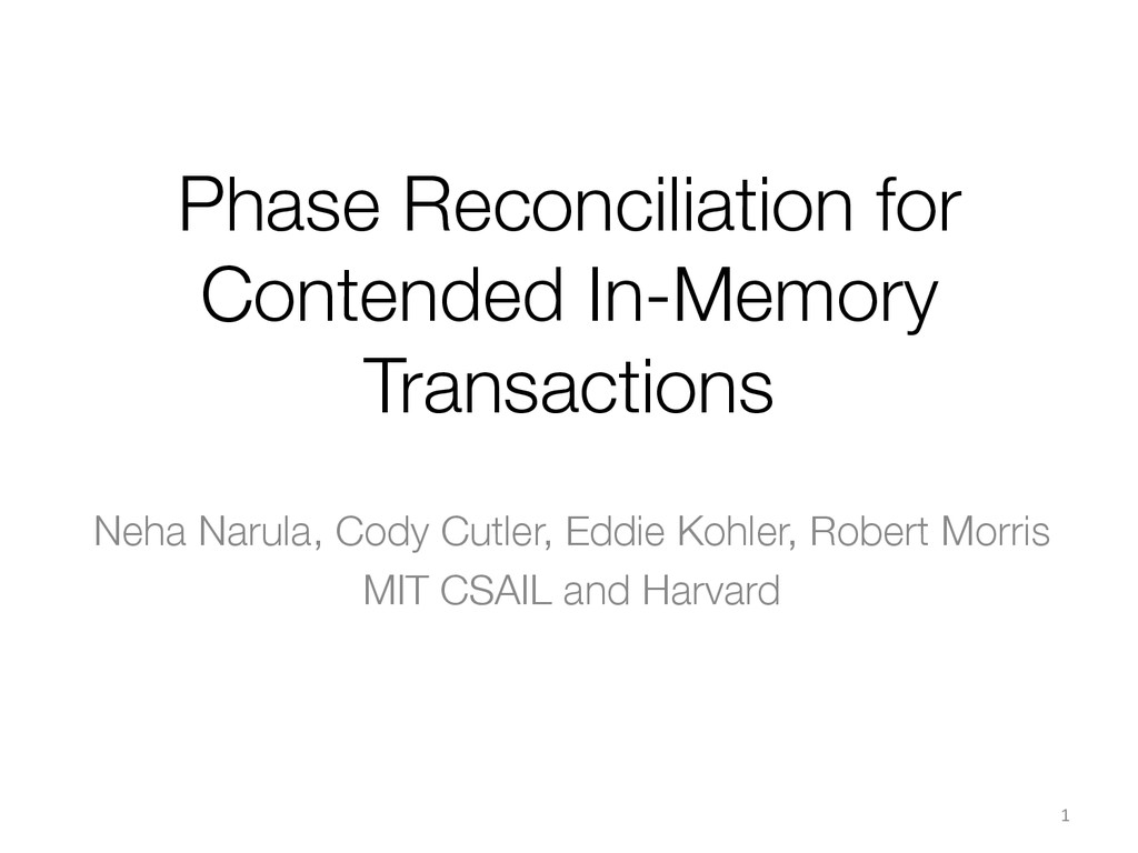 Phase Reconciliation for Contended In-Memory Tr...