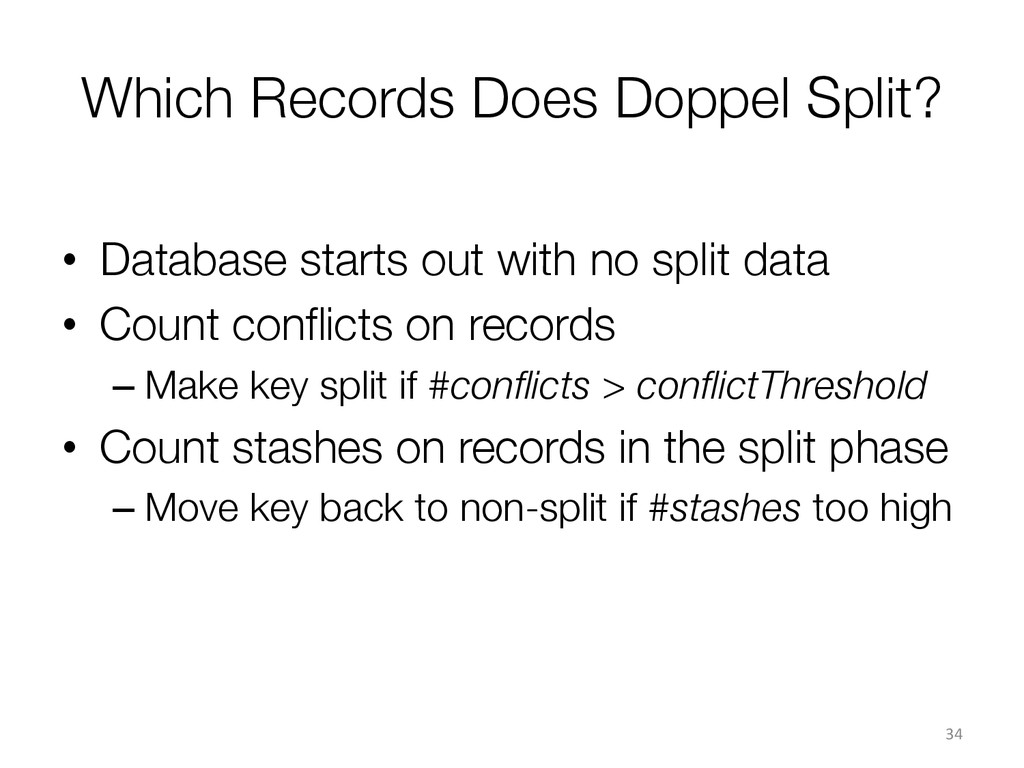 Which Records Does Doppel Split? • Database s...
