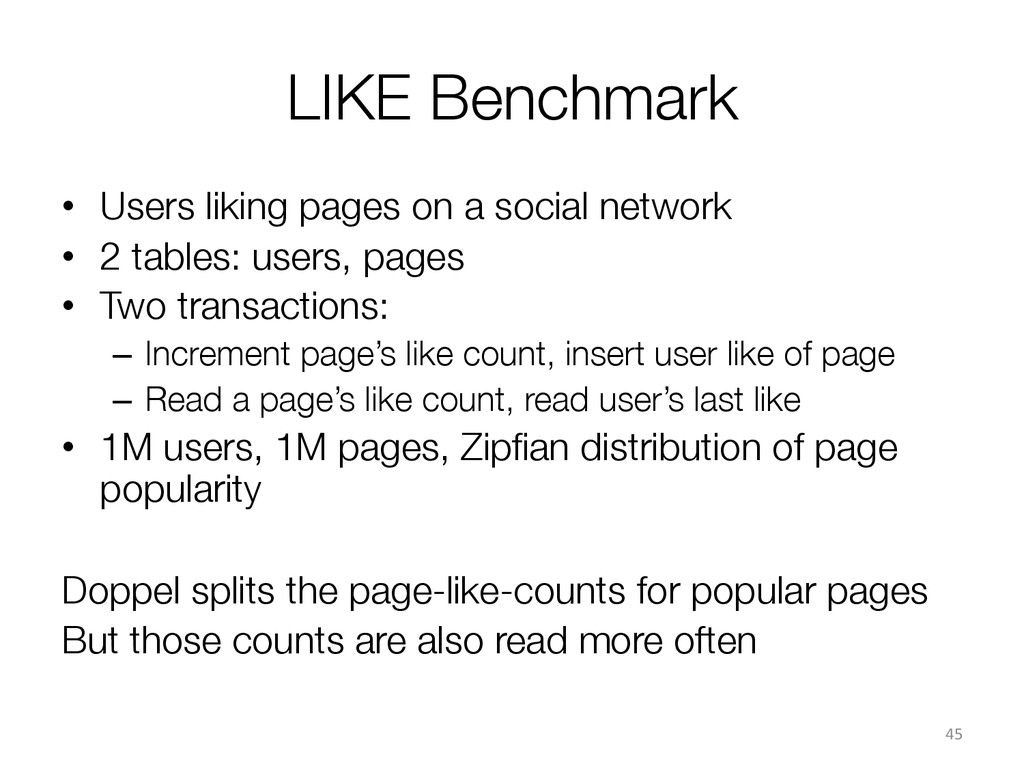 LIKE Benchmark • Users liking pages on a soci...